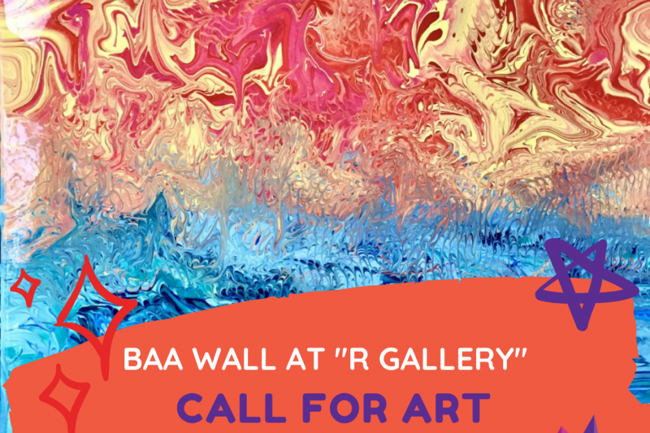 BAA Wall at R Gallery Call For Art